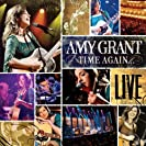 2006 - Time Again...Amy Grant Live