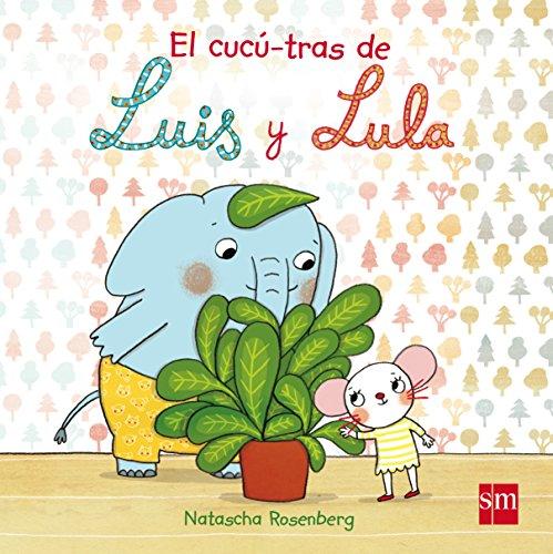El cucú-tras de Luis y Lula (Libros de cartón)