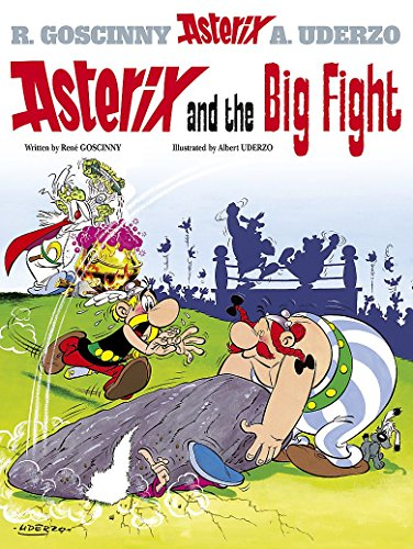 Asterix and the Big Fight: Album 7 por René Goscinny