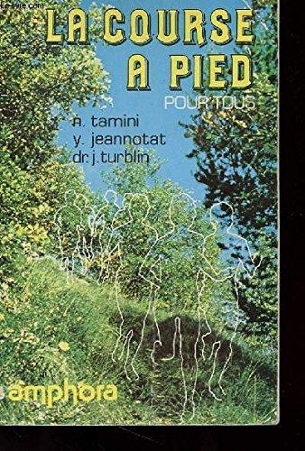 La Course  pied pour tous (Collection dirige par Roger Vaultier)