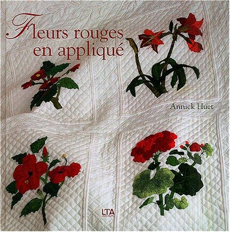 Fleurs rouges en appliqu