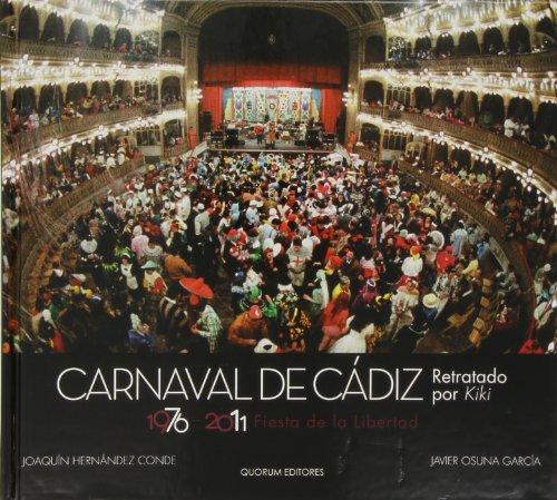 Carnaval de Cádiz, retratado por Kiki: 1976-2011, Fiesta de la Libertad por Joaquín Hernández Conde
