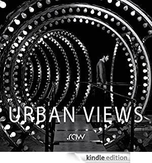 Urban Views - ITA: Street Photography [Edizione Kindle]