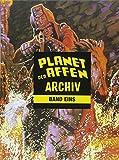 Planet der Affen Archiv 1