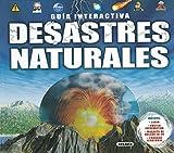 Desastres naturales (Guía interactiva)