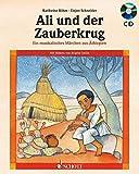 Ali und der Zauberkrug: Ein musikalisches Märchen aus Äthiopien. Ausgabe mit CD -