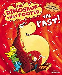 The Dinosaur That Pooped The Past! by Tom Fletcher (2014-08-14)