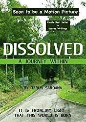 Dissolved: A Modern Day Spiritual Classic (English Edition)