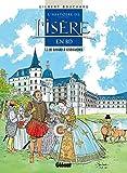 L'Histoire de l'Isère en BD - Tome 03 : De Bayard à Lesdiguières