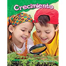 Crecimiento (Growing Up) (Science Readers: Content and Literacy)