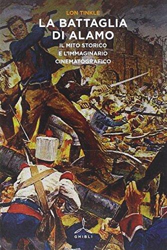 la-battaglia-di-alamo-il-mito-storico-e-limmaginario-cinematografico