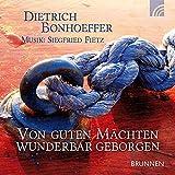 Von guten Mächten wunderbar geborgen. CD - Dietrich Bonhoeffer