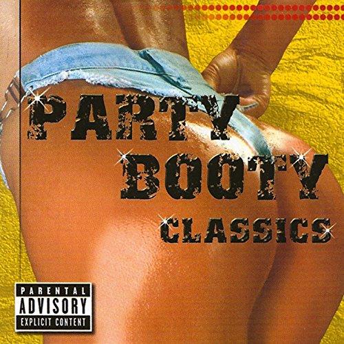 Party Booty Classics [Explicit] -