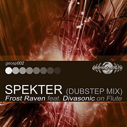 Spekter (Dubstep Mix)