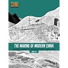 The Making of Modern China: The Ming Dynasty to the Qing Dynasty (1368–1912) (Understanding China Through Comics, Band 4)