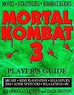 Mortal Kombat 3 - Players Guide de J.Douglas Arnold