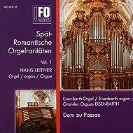 Spätromantische Orgelraritäten, Vol. 1 (Eisenbarth-Orgel im Dom zu Passau)