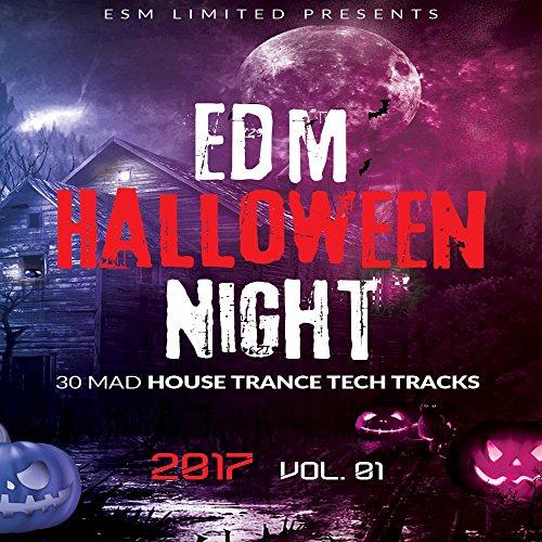 EDM Halloween NIght 2017