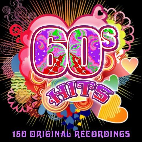 60s Hits (150 Original Recordings)