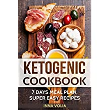 Ketogenic cookbook: 7 days meal plan super easy recipes (English Edition)