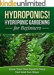 Hydroponics! Hydroponic Gardening for...