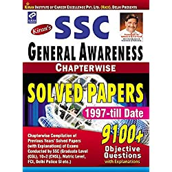 SSC General Awareness Chapterwise Solved Papers - 1610: Chapterwise Solved Papers 1997 to till Date (9100+ Objective Question)
