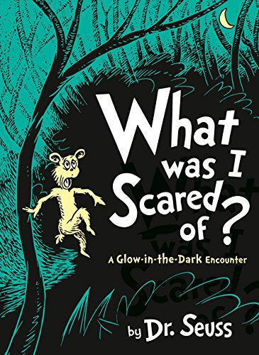 What Was I Scared Of? (Dr Seuss) (Dr Seuss Halloween)