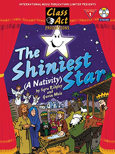 The Shiniest Star: (Nativity) (Class Act Productions)  PVG with CD included