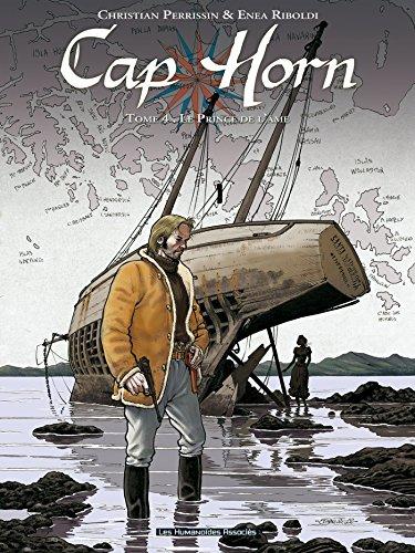 Cap Horn T04: Le Prince de l'âme