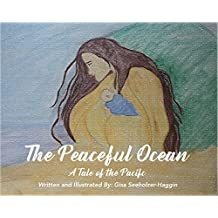 The Peaceful Ocean: A Tale of the Pacific (English Edition)
