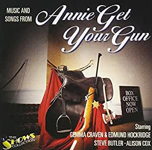 Songs And Music From Annie Get Your Gun