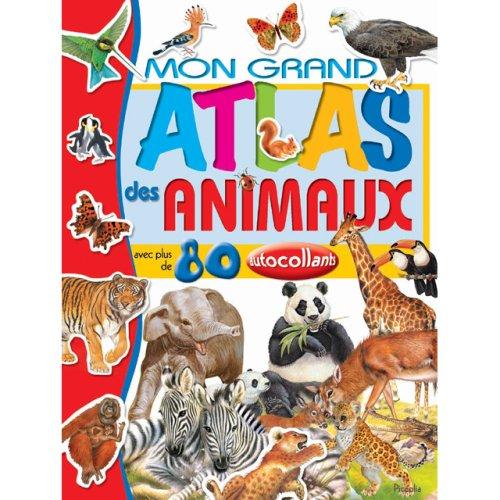 Mon grand atlas des animaux