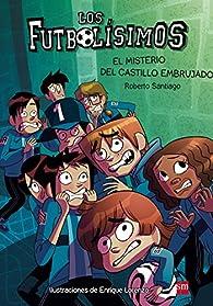 El misterio del castillo embrujado par Roberto Santiago