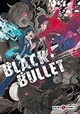 Black Bullet - Volume 4