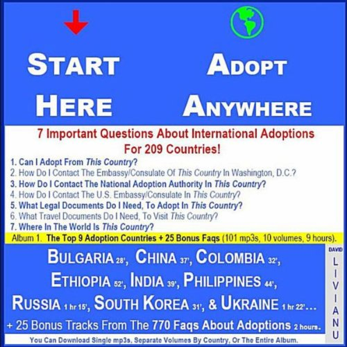 25 Bonus Tracks from 770 FAQ.... Q.24. What Are the 3 Steps Plus 8 + 5 + 20 Documens Required By Foreign Adoption Authorities & At the U.S. Embassy for Prospective American Parents? (Vol.10)
