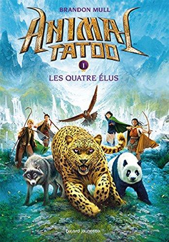 Animal tatoo (1) : Les quatre élus
