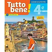Tutto bene! italien cycle 4 / 4e LV2 - Cahier d'activités - éd. 2017: cahier, cahier d'exercices, TP