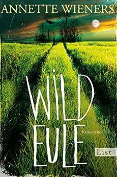 Wildeule: Kriminalroman (Ein Gesine-Cordes-Krimi 3)