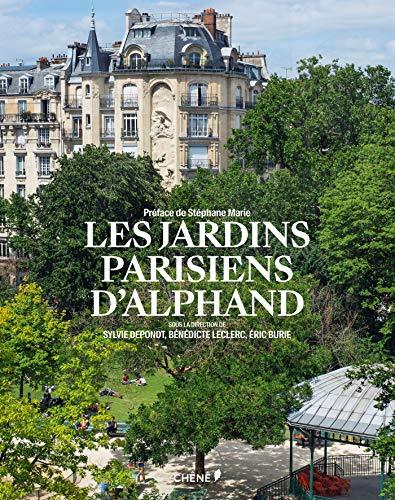 Les jardins parisiens d'Alphand