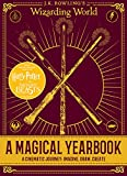 J.K. Rowling's Wizarding World: A Magical Yearbook (Harry Potter)