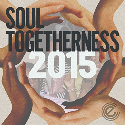Soul Togetherness 2015 (Deluxe...