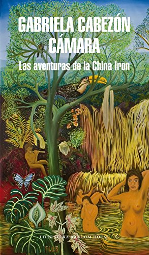 Las aventuras de la China Iron (Spanish Edition)