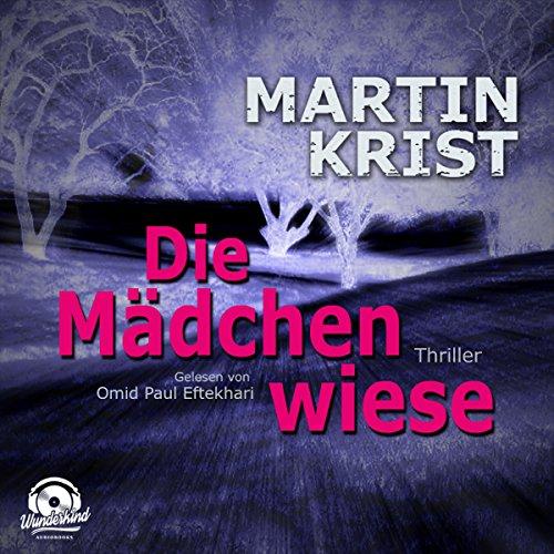 Buchseite und Rezensionen zu 'Die Mädchenwiese' von Martin Krist