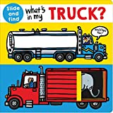 Best Priddy Books Kid Books - What's in My Truck?: A Slide and Find Review