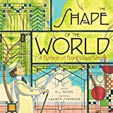 The Shape of the World: A Portrait of Frank Lloyd Wright (English Edition)