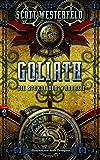 GOLIATH - Die Stunde der Wahrheit (Die Leviathan-Trilogie, Band 3)