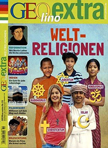 GEOlino Extra / GEOlino extra 55/2015 - Weltreligionen
