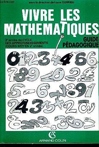 Vivre les maths, CM2. Professeur, 3e année, cycle des approfondissements