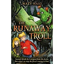 The Runaway Troll (Shadow Forest) by Matt Haig (5-Aug-2010) Paperback