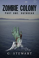 Zombie Colony: Book 1 - Outbreak   A Zombie Apocalypse Novella Kindle Edition